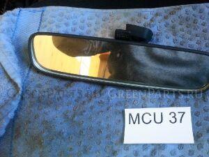 Зеркало салона на Toyota Harrier ACU35, MCU30, MCU35, ACU30, MCU36 1MZFE